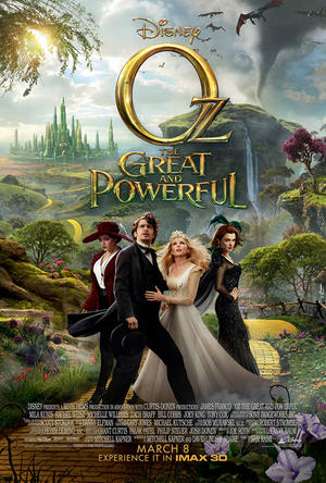 """Poster art for """"Oz The Great and Powerful."""""""