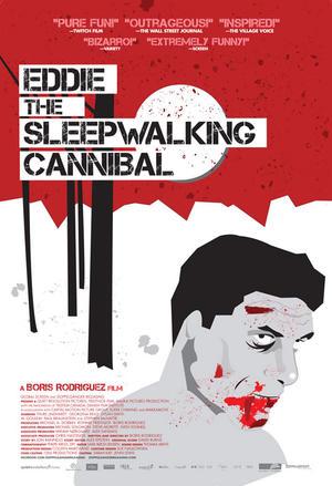 """Poster art for """"Eddie: The Sleepwalking Cannibal."""""""