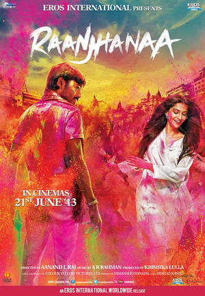 "Poster art for ""Raanjhanaa."""