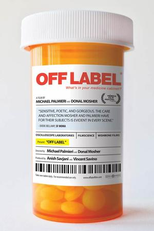 """Poster art for """"Off Label."""""""
