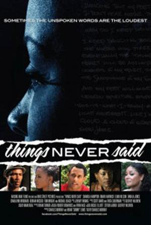 "Poster art for ""Things Never Said."""