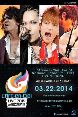 """Poster art for """"L'Arc-en-Ciel LIVE 2014 at National Stadium."""""""