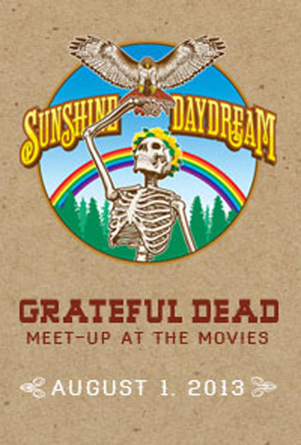 Grateful Dead Meet Up Sunshine Daydream Photos + Posters