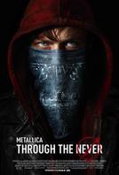 Metallica Through the Never 3D