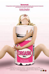 Orgasm Inc. showtimes and tickets