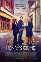 Henry's Crime showtimes and tickets
