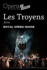 Royal Opera House: Les Troyens showtimes and tickets