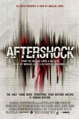 Aftershock showtimes and tickets