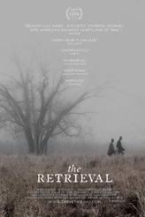 The Retrieval showtimes and tickets