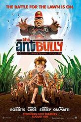 The Ant Bully showtimes and tickets
