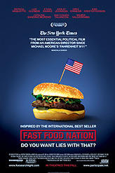 Fast Food Nation showtimes and tickets