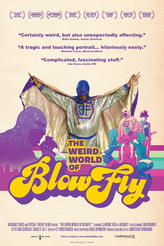 The Weird World of Blowfly showtimes and tickets