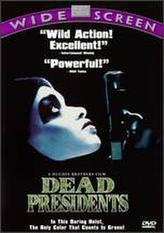 Dead Presidents showtimes and tickets