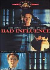 Bad Influence showtimes and tickets