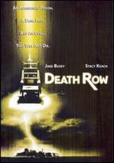 Death Row (2007) showtimes and tickets