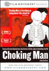 Choking Man showtimes and tickets