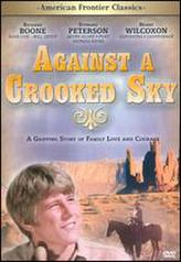 Against a Crooked Sky showtimes and tickets