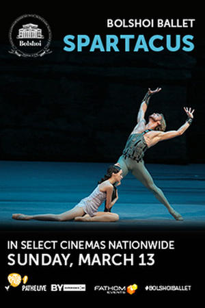"""Poster art for """"Bolshoi Ballet: Spartacus."""""""