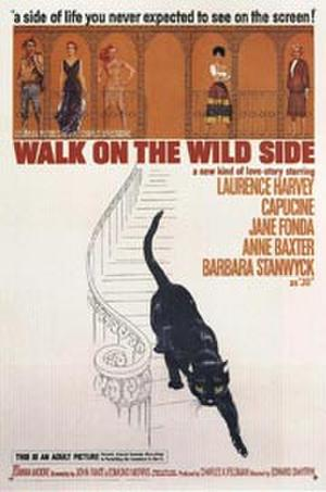 "Poster art for ""Walk on the Wild Side."""