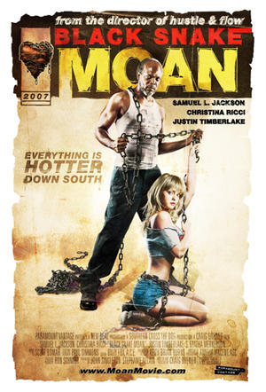 "Poster art for ""Black Snake Moan."""