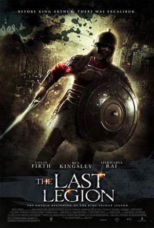 """Poster art for """"The Last Legion."""""""