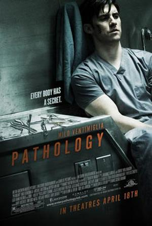 """Poster art for """"Pathology."""""""