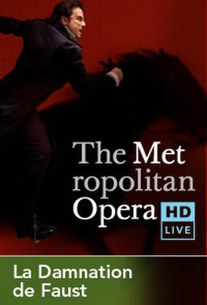 "Poster art for ""The Metropolitan Opera: La Damnation de Faust Encore."""