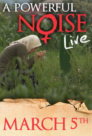 """Poster art for """"A Powerful Noise LIVE."""""""