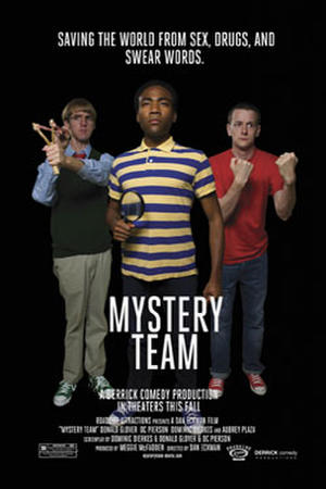 """Poster art for """"Mystery Team."""""""