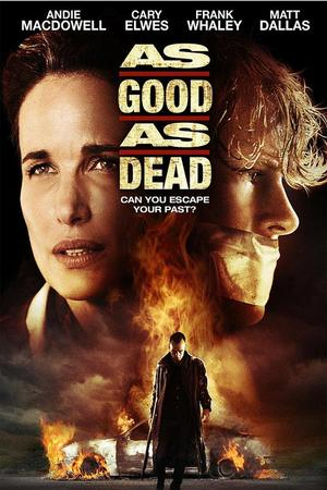"""Poster art for """"As Good As Dead"""""""