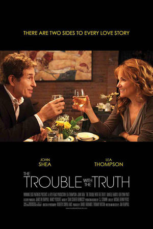 """Poster art for """"The Trouble with the Truth."""""""