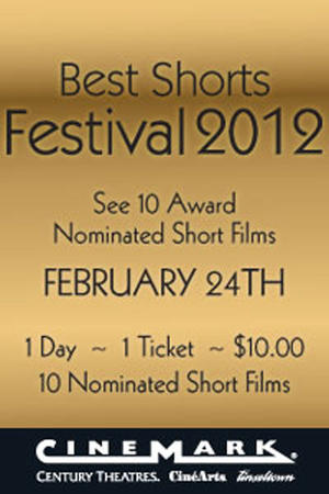 """Poster art for """"Cinemark's Best Shorts Festival 2012."""""""