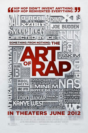 "Poster art for ""Something From Nothing: The Art of Rap."""
