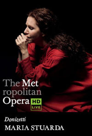 "Poster art for ""The Metropolitan Opera: Maria Stuarda."""