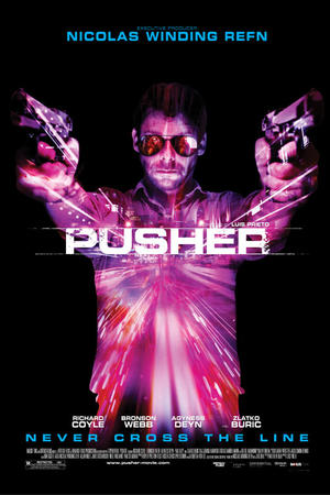 "Poster art for ""Pusher."""