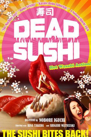 """Poster art for """"Dead Sushi."""""""