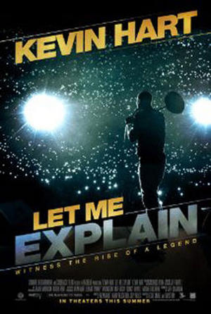 """Poster art for """"Kevin Hart: Let Me Explain."""""""
