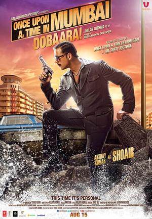 "Poster art for ""Once Upon A Time In Mumbai Dobaara."""