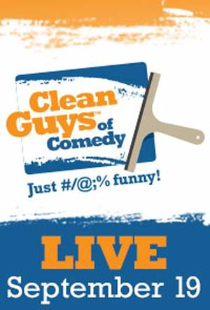 "Poster art for ""Clean Guys of Comedy."""