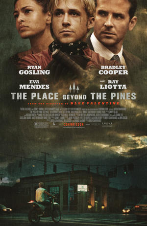 "Poster art for ""The Place Beyond The Pines."""