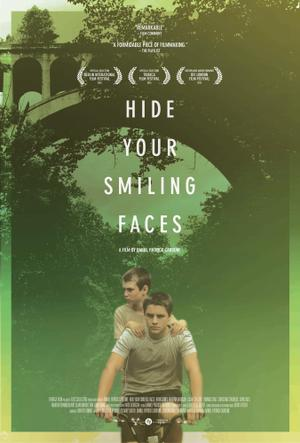 "Poster art for ""Hide Your Smiling Faces."""