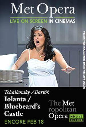 "Poster art for ""The Metropolitan Opera: Iolanta/Duke Bluebeard's Castle Encore."""