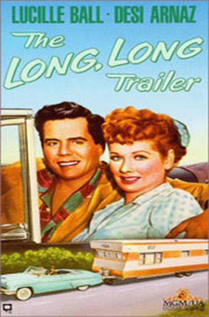The Long, Long Trailer / The First Time Photos + Posters