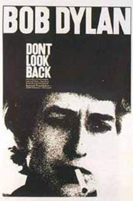 Don't Look Back / Bob Dylan '65 Revisited Photos + Posters
