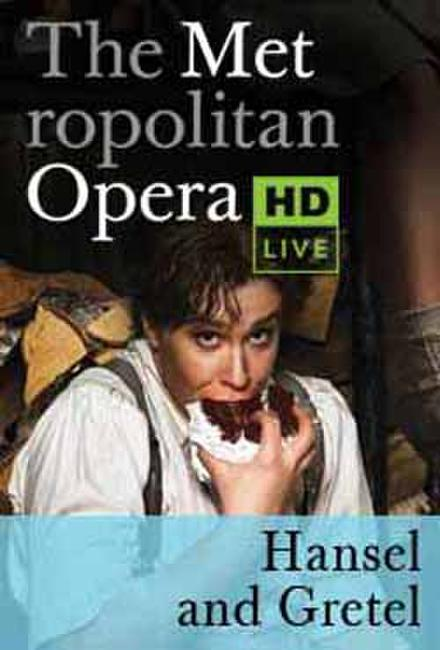 The Metropolitan Opera: Hansel and Gretel Encore (2008) Photos + Posters