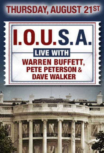 I.O.U.S.A: Live with Warren Buffett, Pete Peterson & Dave Walker Photos + Posters