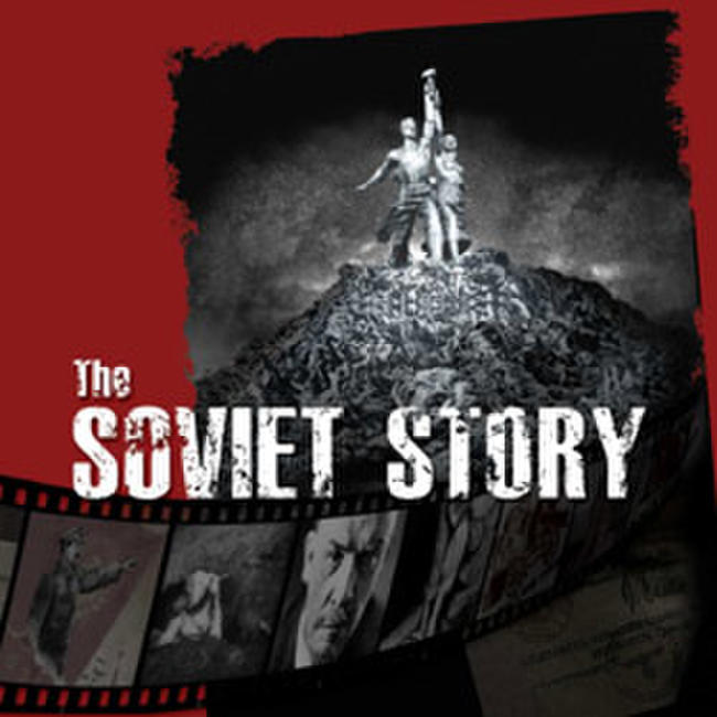 The Soviet Story Photos + Posters