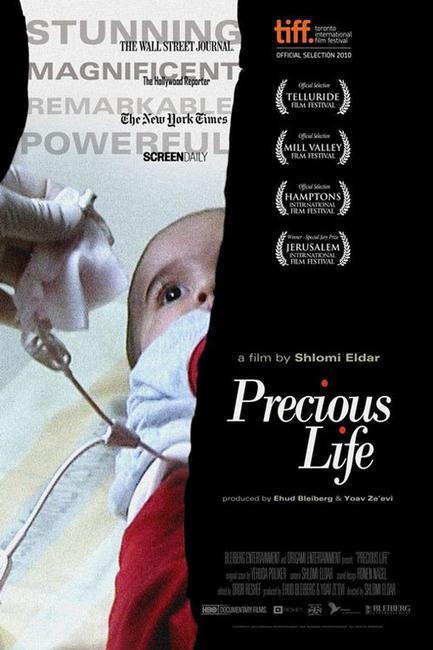 Precious Life Photos + Posters
