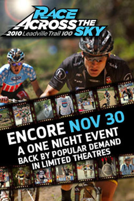 Race Across the Sky 2010 Encore Photos + Posters