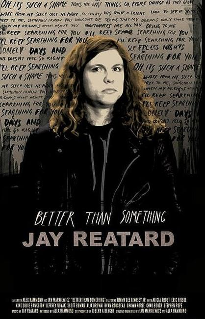 Better Than Something: Jay Reatard Photos + Posters